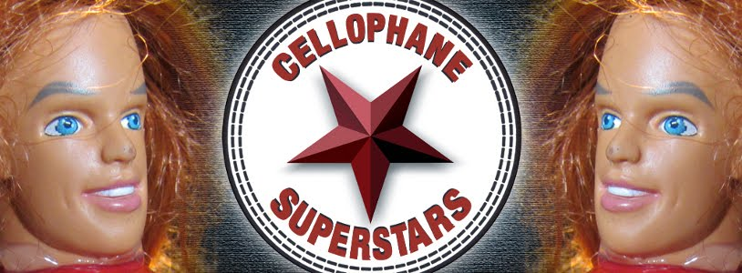 Cellophane Superstars