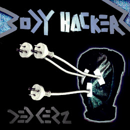 Dedderz New Single - BODY HACKERZ - OUT NOW!