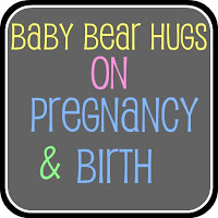 baby bear hugs on pregnancy and birth