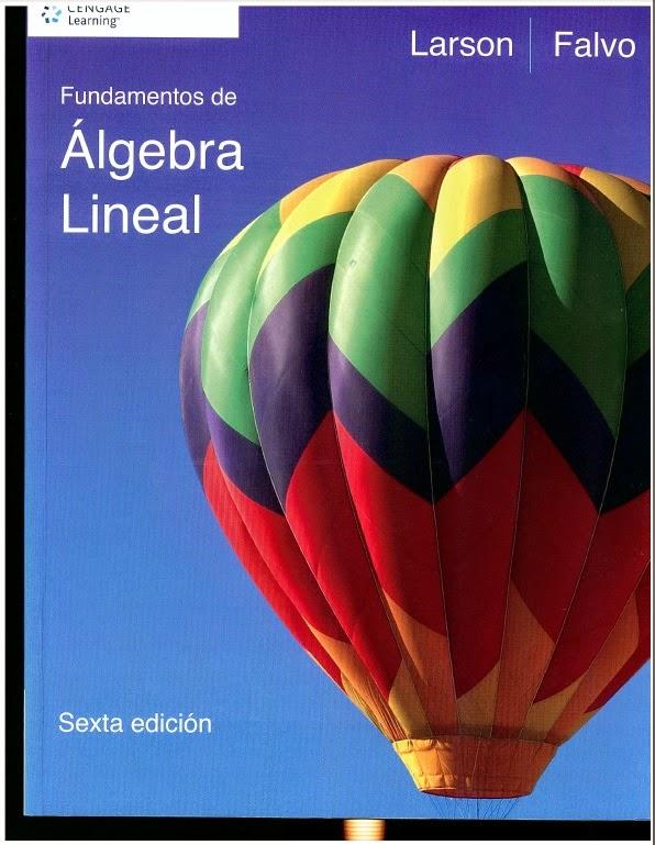 Álgebra Lineal - Fundamentos - Larson - Falvo
