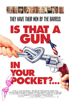 Is That a Gun in Your Pocket? Poster