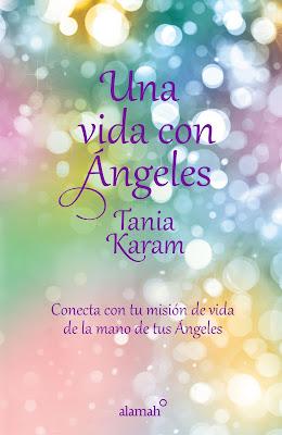Una vida con ángeles - Tania Karam