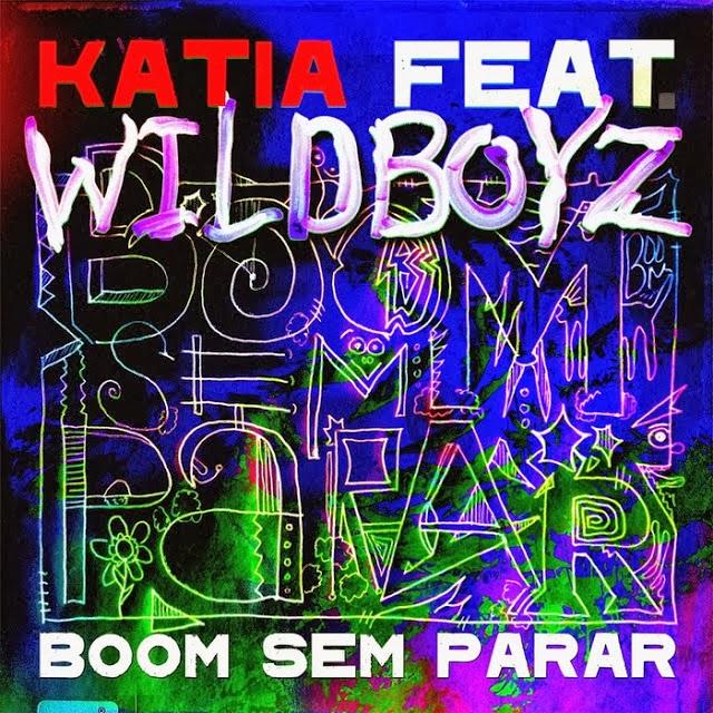 Katia feat Wildboyz - Boom Sem Parar