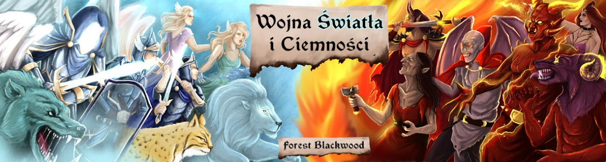 Wojna Światła i Ciemności - Oficjalna Strona Książki Foresta Blackwooda