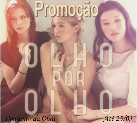 http://conjuntodaobra.blogspot.com.br/2014/02/promocao-olho-por-olho.html