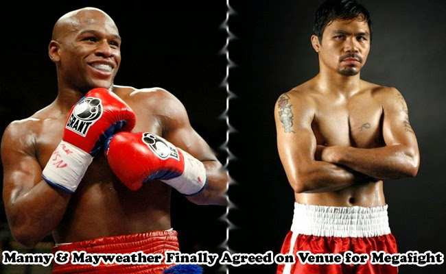 Manny Pacquiao and Floyd Mayweather Jr Finally Agreed on Venue for Megafight