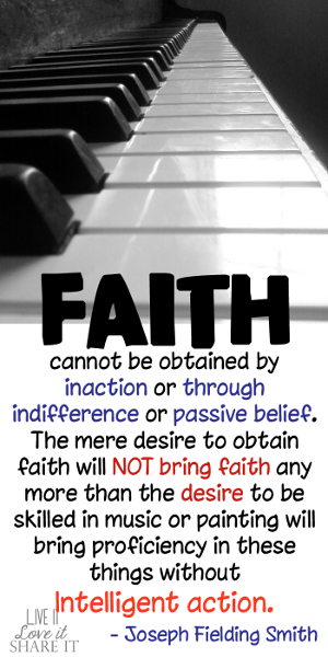 Faith cannot be obtained by inaction or through indifference or passive belief. The mere desire to obtain faith will not bring faith any more than the desire to be skilled in music or painting will bring proficiency in these things without intelligent action. - Joseph Fielding Smith