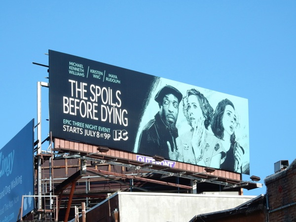 Spoils Before Dying IFC billboard