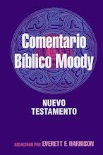 37 Comentario Bíblico Moody Nuevo Testamento Everett F. Harrison