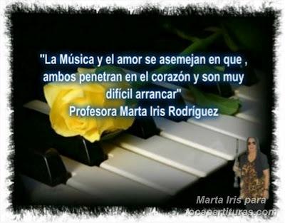 11. La música y el amor 10 Reflexiones, frases y pensamientos musicales por la Profesora Marta Iris Rodríguez Números 11-20