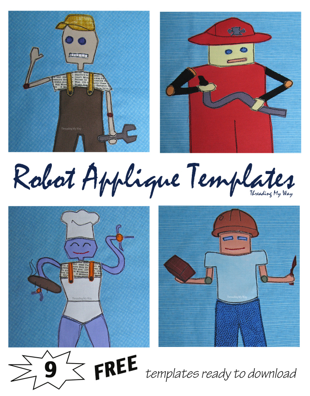 Nine FREE Robot Appliqué Templates, each one representing a different occupation ~ Threading My Way