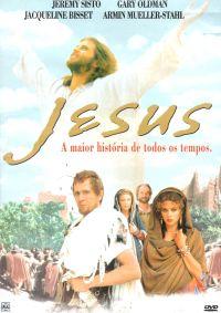 Jesus - A Maior Historia de Todos OS Tempos