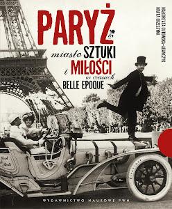 Album o Paryżu belle epoque już w sprzedaży!