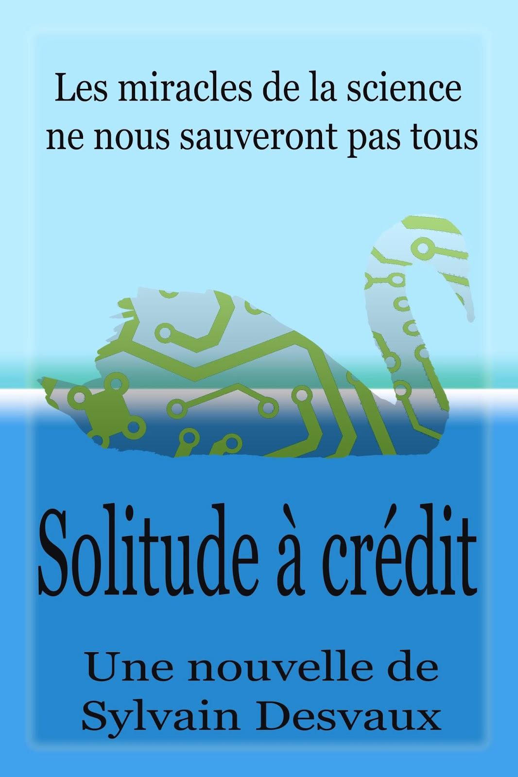 Solitude à crédit