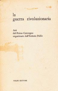 ROMA 3-4-5 MAGGIO 1965 : La guerra rivoluzionaria