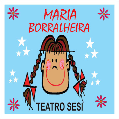 MARIA BORRALHEIRA - TEATRO SESI