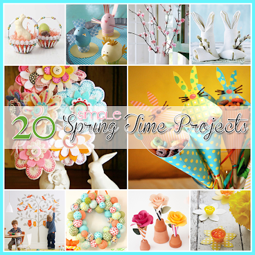20 Simple Spring Time Projects