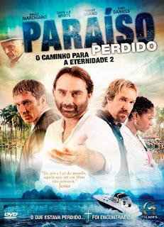 Paraíso Perdido: O Caminho Para a Eternidade 2 - DVDRip Dual Áudio