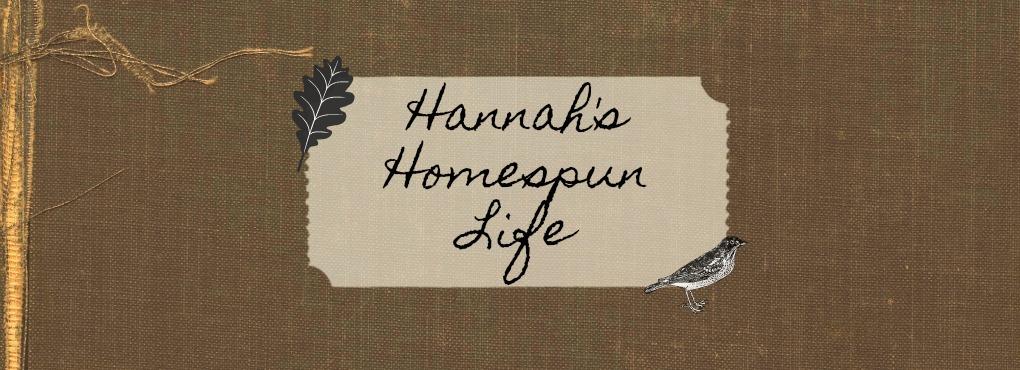 Hannah's Homespun Life