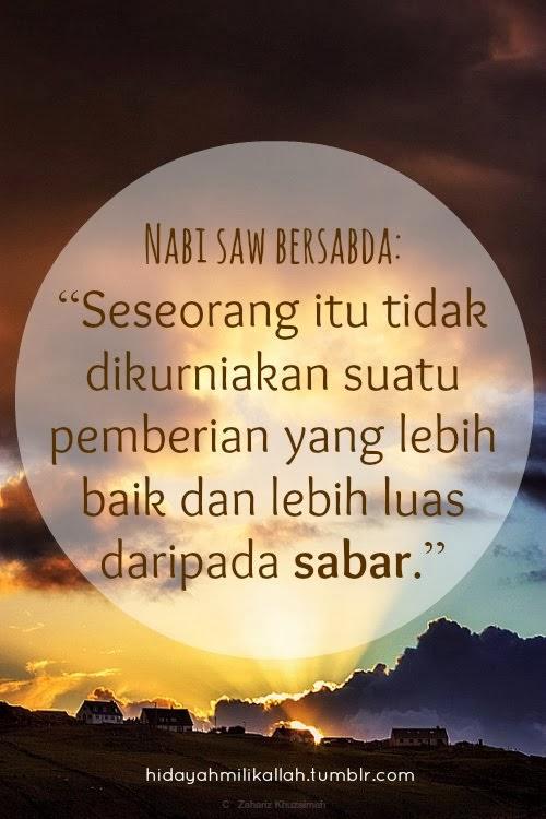 Dan kerana Tuhanmu , bersabarlah
