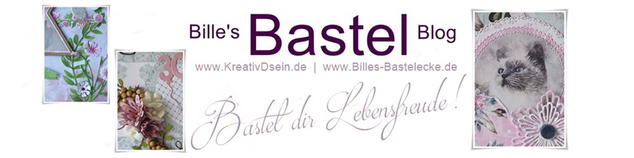 Bille's Bastelblog | KreativDsein | Bastel dir Lebensfreude!