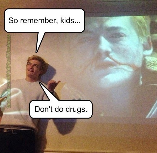 #GameOfThrones Joffrey Says No Drugs :) Meme