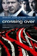 Watch Crossing Over 2009 Megavideo Movie Online