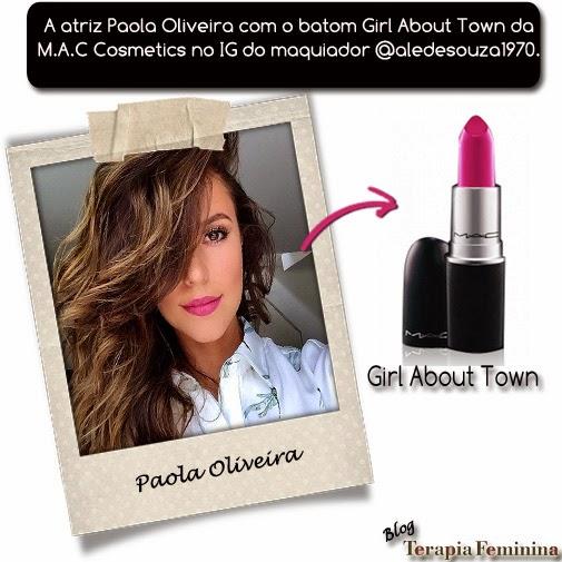 Paola Oliveira usa o batom Girl About Town