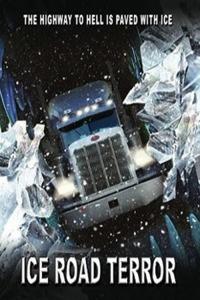 Ice Road Terror (2011)
