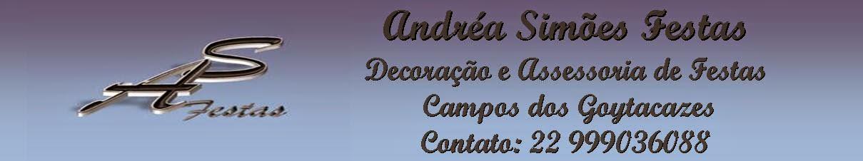 Andréa Simões - Decoração de Festas Infantis e Organização de Eventos - Campos dos Goytacazes/RJ