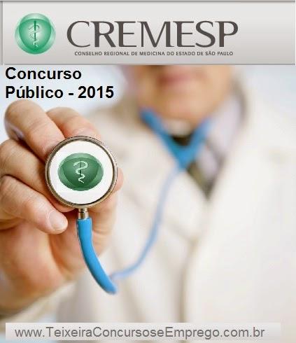 Inscrições Concurso CREMESP - Conselho Regional de Medicina - SP 2015.