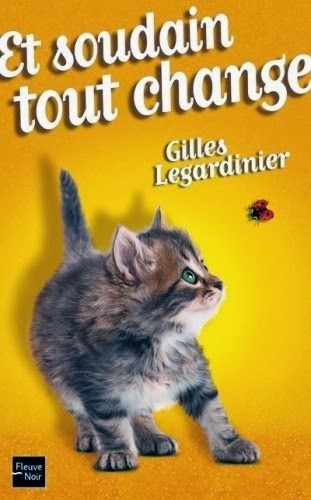 http://leden-des-reves.blogspot.fr/2014/02/et-soudain-tout-change-gilles.html