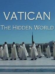 Tòa Thánh Vatican:thế Giới Bí Ẩn - Vatican The Hidden World