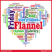 This word cloud has been generated from my Flannel Friday posts and I think .