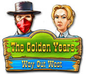 The Golden Years - Way Out West