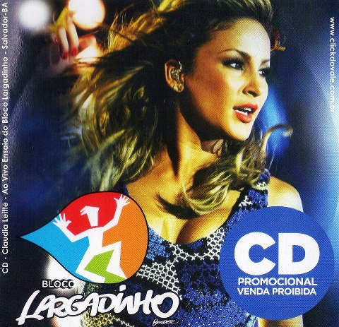 Claudia Leitte  Bloco Largadinho (2013)