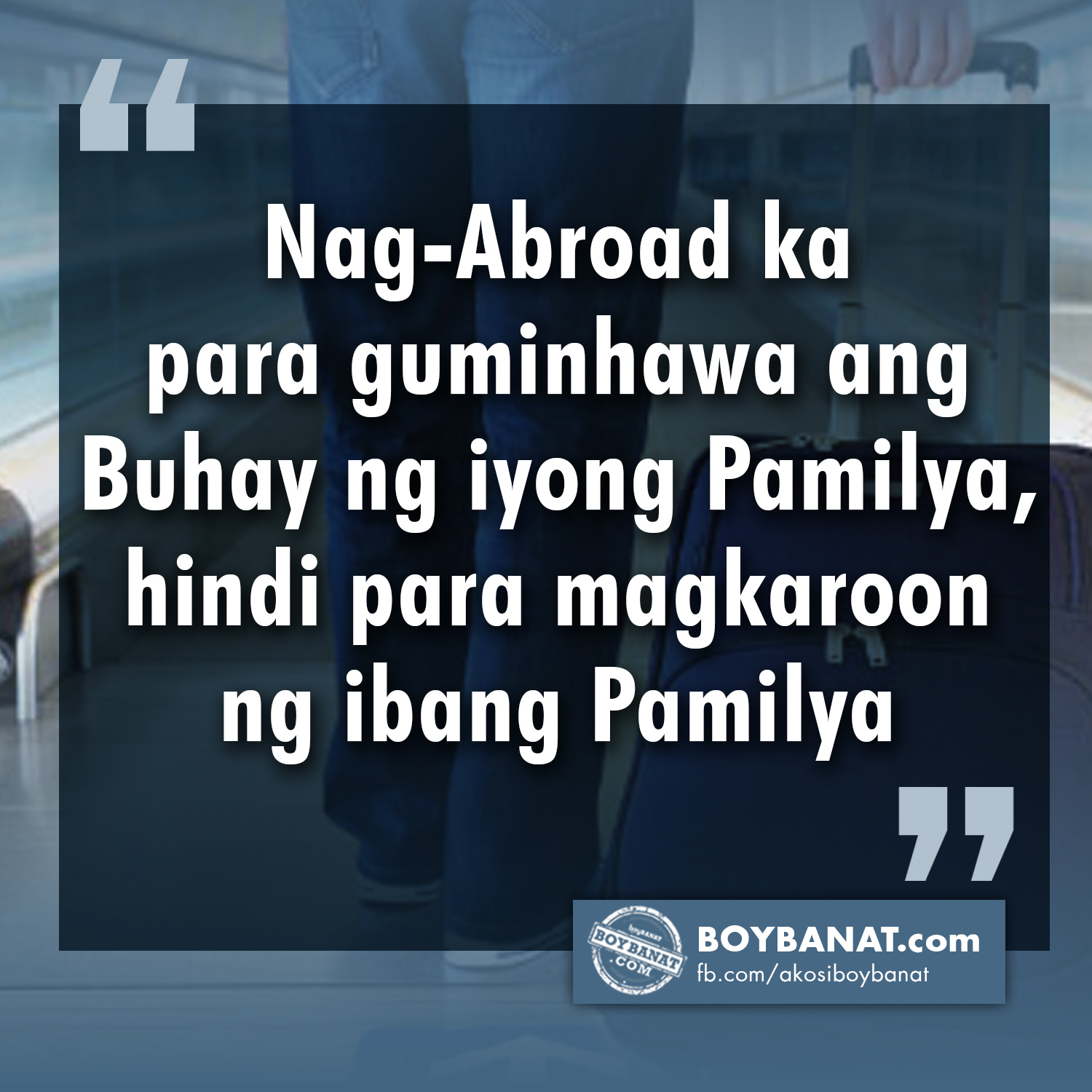 OFW Quotes and Messages That Will Etch in Your Minds