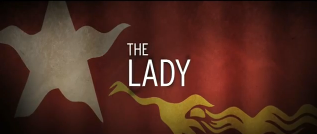 The Lady 2012 biographical film title about Burmese political figure Aung San Suu Kyi