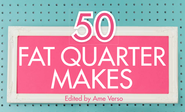 50 Fat Quarter Makes: Fifty Sewing Projects Made Using Fat Quarters, , Used; Goo