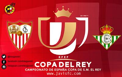 Previa Sevilla FC Vs Real Betis Copa