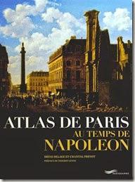 Atlas de Paris au temps de Napoléon d'Irène Delage et Chantal Prevot