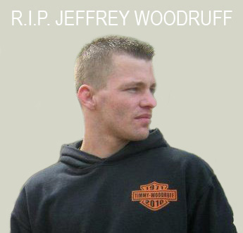 R.I.P Jeffrey Woodruff