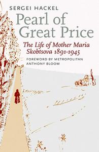http://www.amazon.com/Pearl-Great-Price-Skobtsova-1891-1945/dp/0913836850