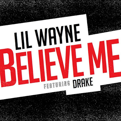 cover portada del single cancion believe me de lil wayne y drake tha carter V
