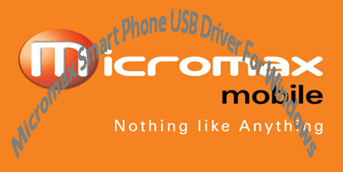 Micromax Smart Phone USB Driver For Windows XP/7/8 x86 & x 64 Bit