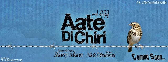 Sharry Maan – Aate Di Chiri Album Out Soon