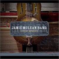 Jamie McLean Band - Sunday Morning