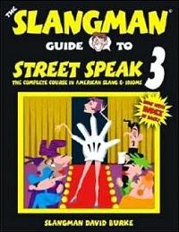 Slangman guide to street speak 3