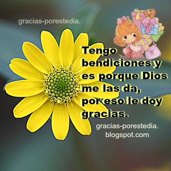 Frases de Gracias a Dios por bendiciones, vida, ayuda en temor, fuerza. Imagen de gracias al Señor, mensaje cristiano Mery Bracho