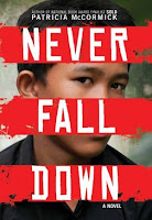 Staff Pick - Never Fall Down: a novel by Patricia McCormick